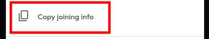 Google Meet - Copy Joining Info Button